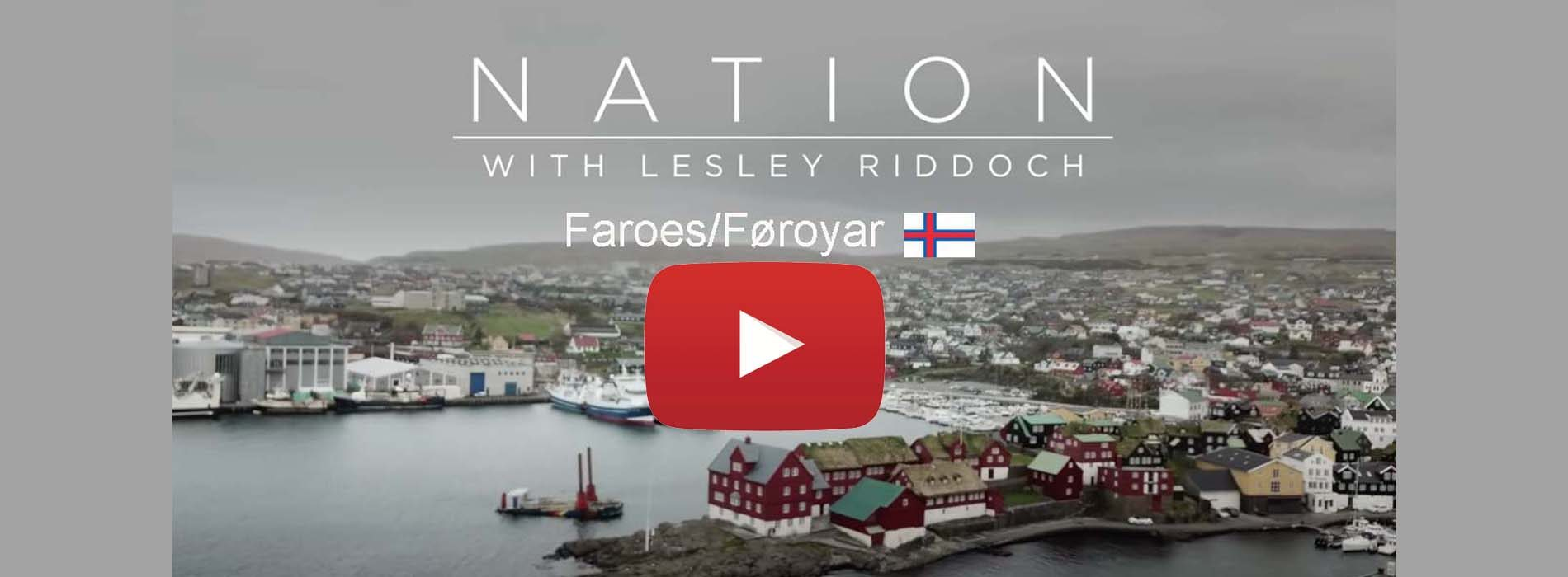 ✅ Nation: The Faroe Islands, the first film in a riveting series.