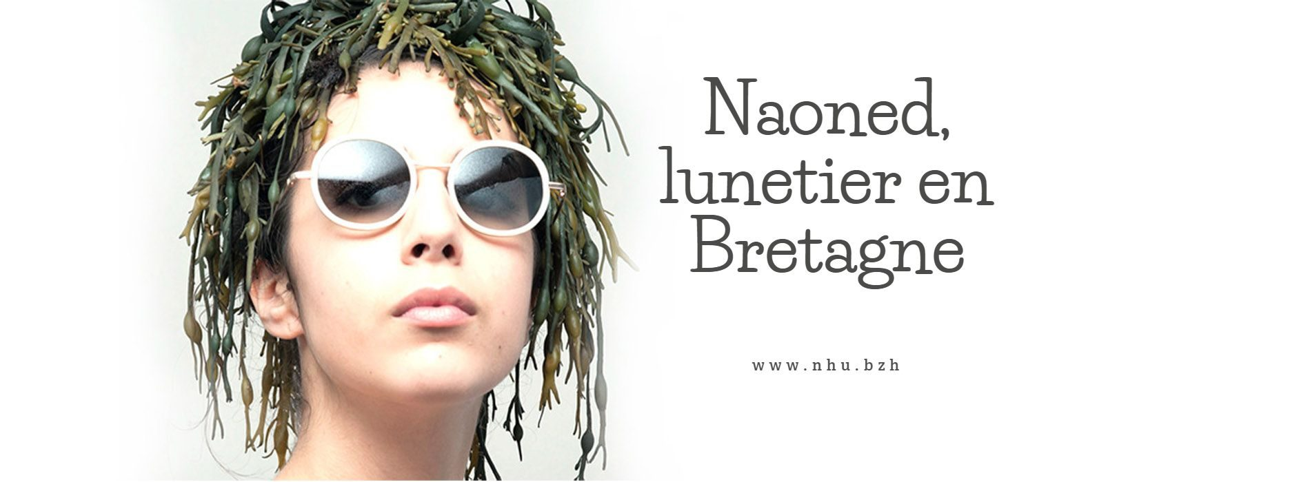 Des lunettes bretonnes made in Naoned